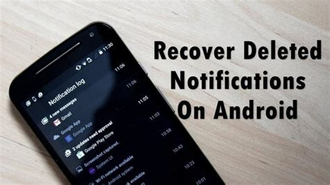 recover deleted pictures android how to recover deleted notifications on your android