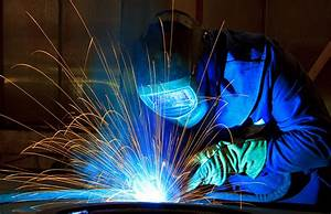 Types Of Welding And The Tools You Need