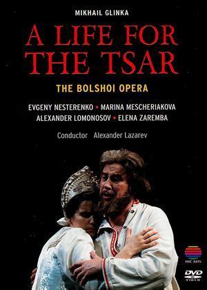 glinka  life   tsar bolshoi opera  film