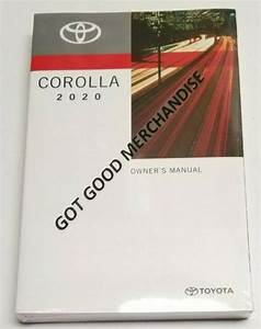 2020 Toyota Corolla Owners Manual User Guide Xse Se Le L I4 1 8l 2 0l Fwd Sedan