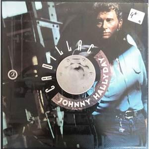 Johnny Hallyday Cadillac : cadillac by hallyday johnny lp with eric5152 ref 118305483 ~ Maxctalentgroup.com Avis de Voitures