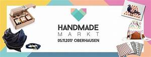 Verkaufsoffener Sonntag Oberhausen 2017 : party handmade markt oberhausen turbinenhalle in oberhausen ~ Orissabook.com Haus und Dekorationen