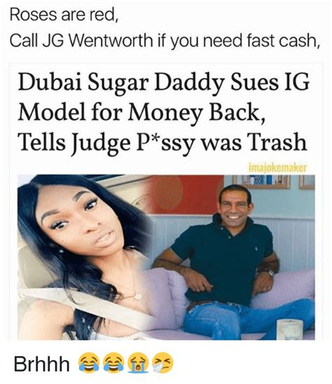 Jg Wentworth Meme - roses are red call jg wentworth if you need fast cash dubai sugar daddy sues ig model for money