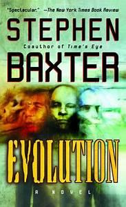 Evolution By Stephen Baxter  Paperback