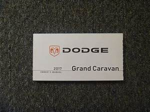 2017 Dodge Grand Caravan Owner U0026 39 S Manual