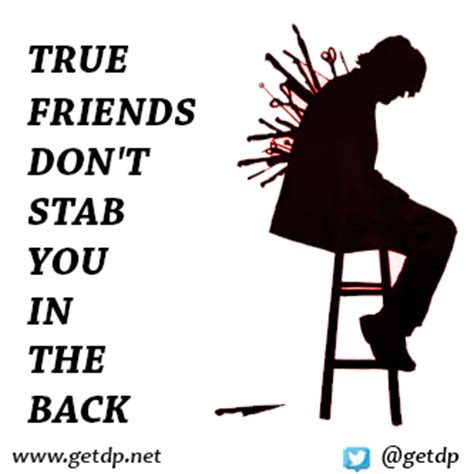 Friend Stabbed Me In The Back Quotes