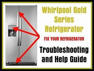 Whirlpool Gold Series Refrigerator