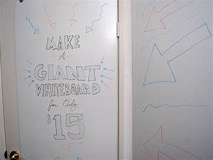 Make A Giant Whiteboard For Only  15
