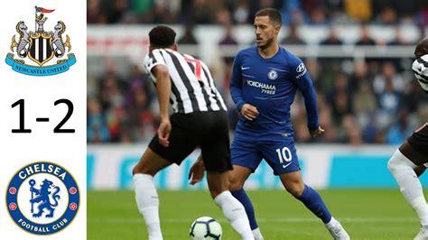 Newcastle vs Chelsea 1-2 | Premier League | Match Preview ...