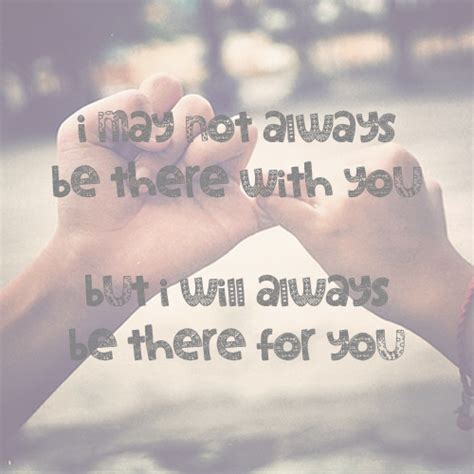 I Ll Always There You Friendship Quotes