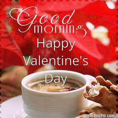Valentine Happy Morning Coffee Valentines Quote Gifs