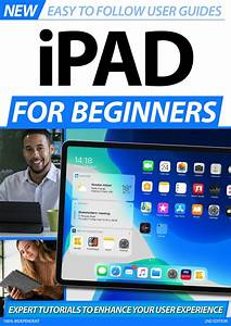 Ipad For Beginners-2nd Edition Magazine