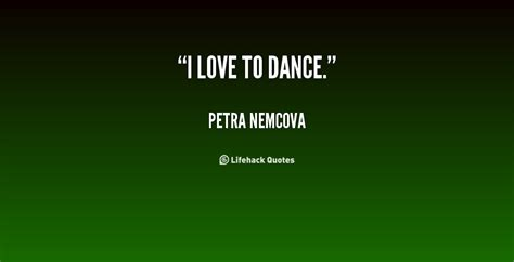 love  dance quotes quotesgram