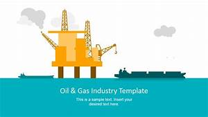 Oil  U0026 Gas Industry Powerpoint Template