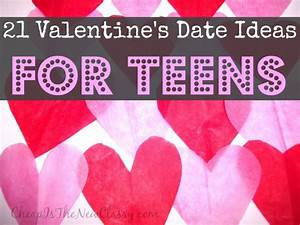 Valentines Day Ideas For Teens | Cheap Is The New Classy