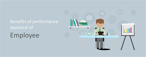 The Benefits Of Performance Appraisal Of Employee