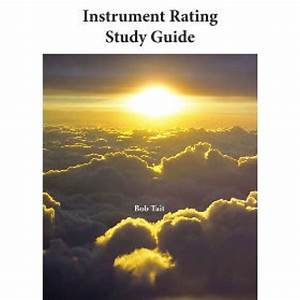 Instrument Rating Study Guide  Bob Tait