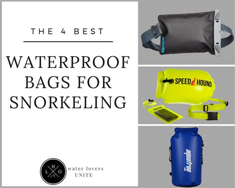 The 4 Best Waterproof Bags For Snorkeling 2018 Reviews