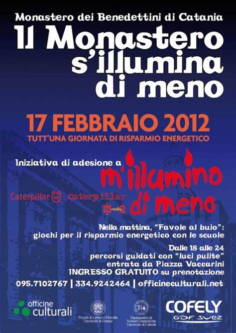 Lettere E Filosofia Unict by Il Monastero S Illumina Di Meno 2012 Universit 224 Di
