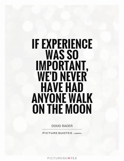 Walk Moon Important Quotes Never Anyone Had