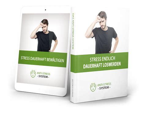 stress jetzt fuer immer loswerden stress abbauen stress