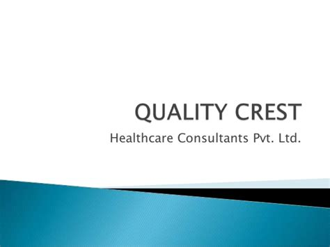 quality crest healthcare consultants pvt ltd