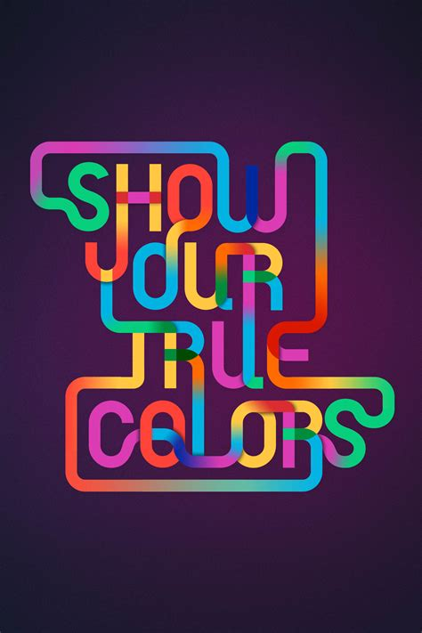 show your colors show your true colors graphis