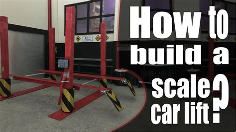 How To Build Car by Driftalicious How To Build A 1 10 Scale Car Lift