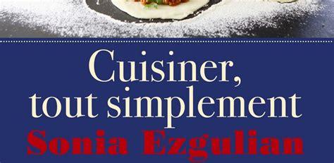 cuisiner tout simplement cuisiner tout simplement ezgulian so what