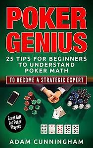 Poker Genius  25 Tips For Beginners For Understanding