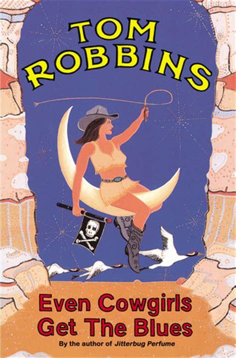 cowgirls   blues  tom robbins
