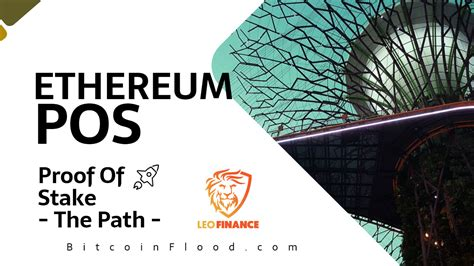 The Evolutionary Path of Ethereum To PoS