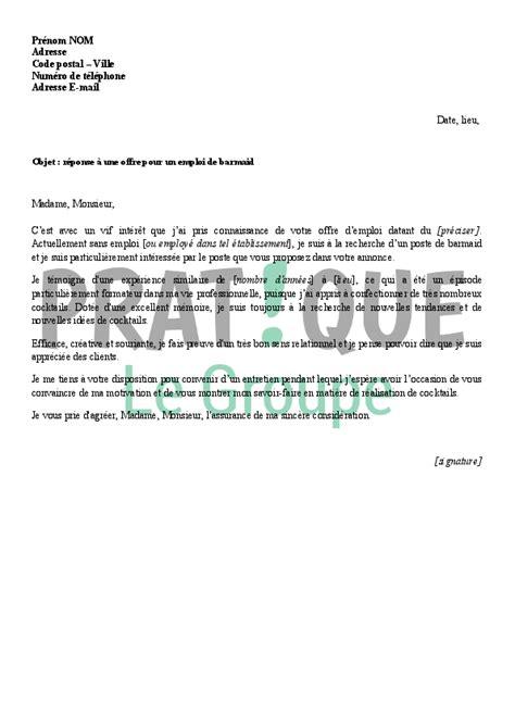 exemple lettre de motivation cuisine lettre de réponse à une offre pour un emploi de barmaid