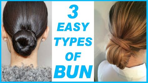 3 Easy Types of Bun। Simple & Quick Hairstyles Mission