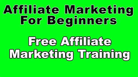 free marketing course for beginners affiliate marketing for beginners free affiliate