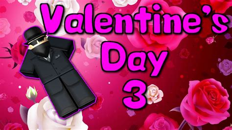valentines day iii  roblox machinima youtube