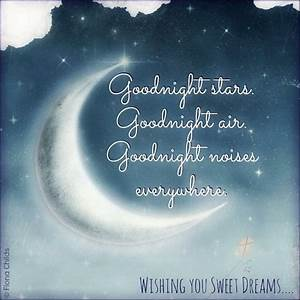 """Goodnight stars, Goodnight air, Goodnight noises ..."