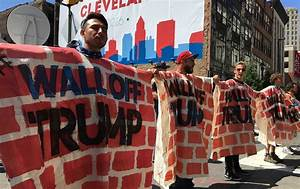 Protesters in Cleveland Bring the Wall to Donald Trump ...