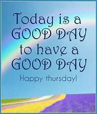 Happy Thursday Quotes | Best Happy Thursday Ideas And Images On Bing Find What You Ll Love