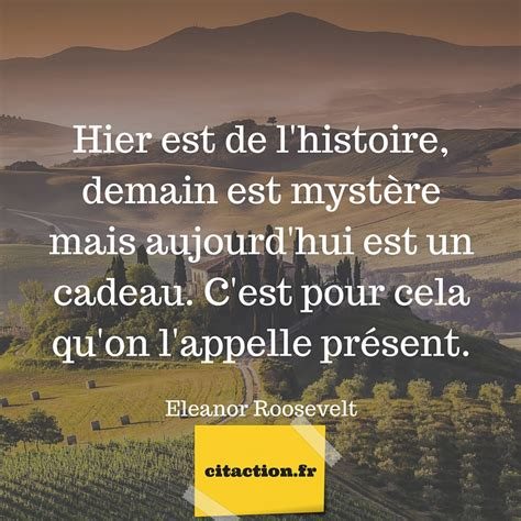 Aujourd Hui by Aujourd Hui Est Un Cadeau