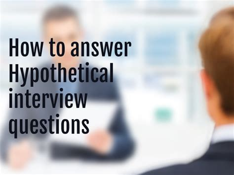 answers  hypothetical questions  interviews iadroit