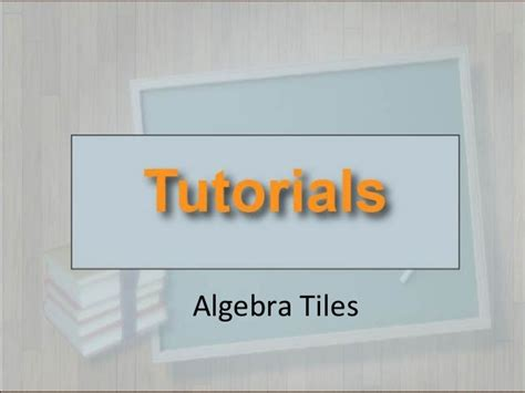 Free Interactive Algebra Tiles by Tutorials Algebra Tiles