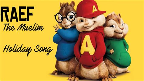 The Muslim Holiday Song (chipmunk Version)