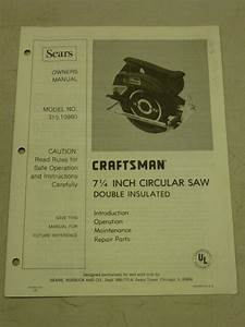 Sears Craftsman 7 4 U0026quot  Circular Saw Owner U0026 39 S Manual  Model