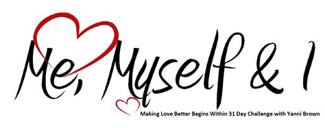 31 Days Of Selfishly Loving Me, Myself And I Intimate