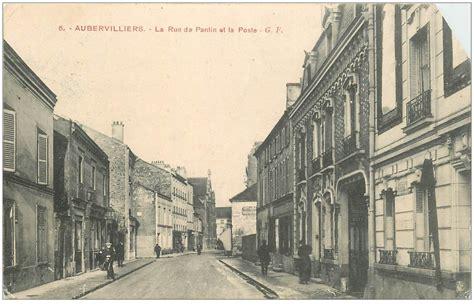 bureau de poste aubervilliers 93 aubervilliers la poste rue de pantin 1915 carte