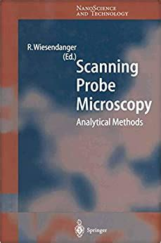 He does research in condensed matter physics, in particular nanoscience, surface and interface physics, magnetism. Amazon.com: Scanning Probe Microscopy: Analytical Methods ...