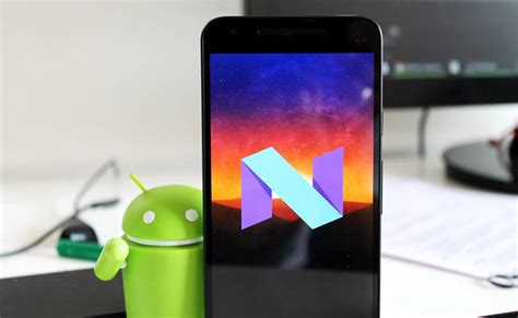 a look at android 7 1 nougat pixel features and release dates