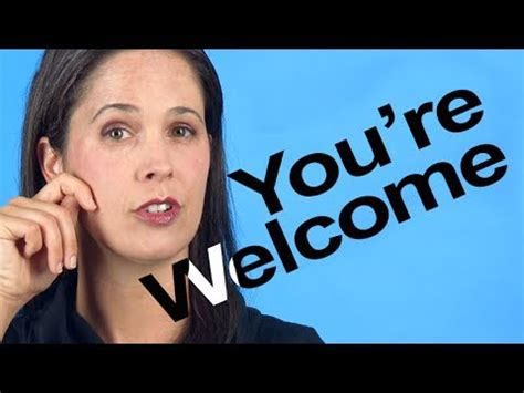 How To Pronounce You're Welcome  American English Youtube