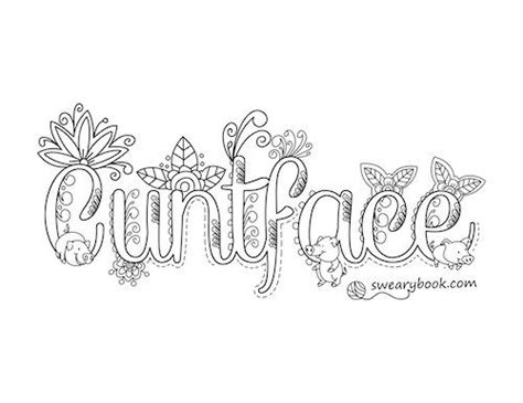 Swear Word Coloring Pages Cuntface Swear Words Coloring Page From The Sweary